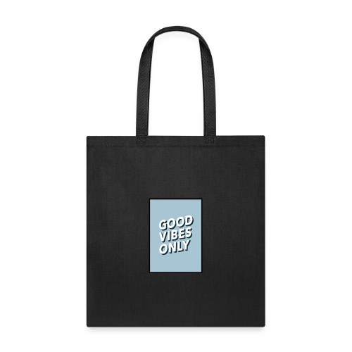 THE GOOD VIBES ONLY - Tote Bag