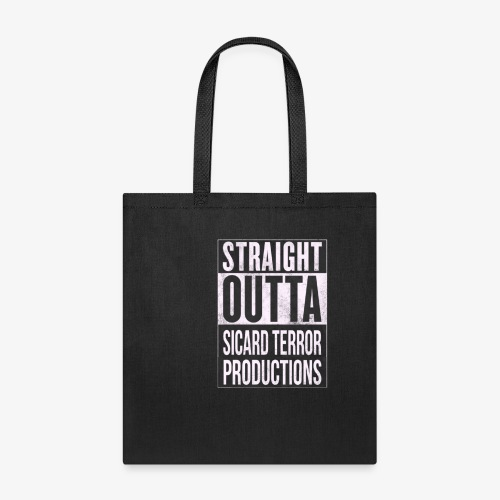 Strait Out Of Sicard Terror Productions - Tote Bag