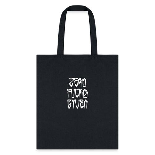 Zero Fucks Given - Tote Bag
