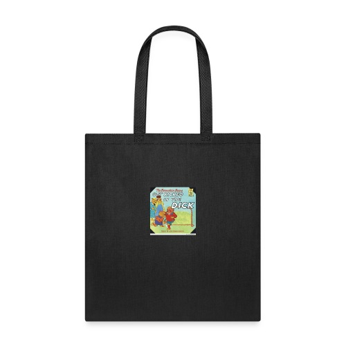 kicked in the dick - Tote Bag
