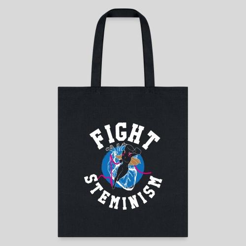 Fight Steminism - Tote Bag