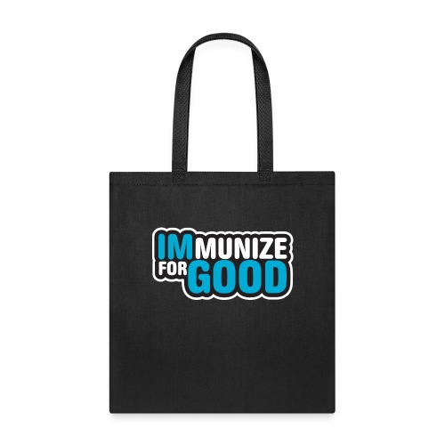 Immunize for Good - Tote Bag