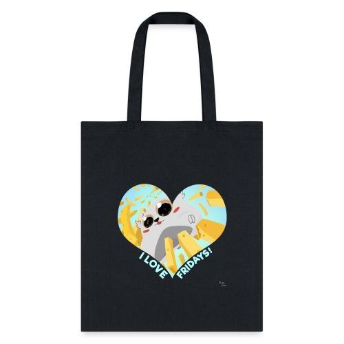 I Love Fridays! - Tote Bag