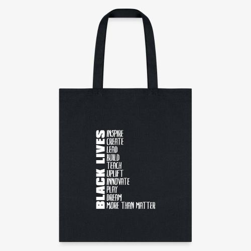 Black Lives More Than Matter - Tote Bag