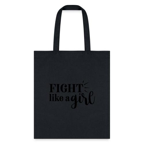 fight like a girl - Tote Bag