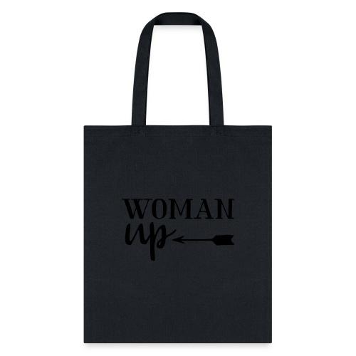 woman up - Tote Bag