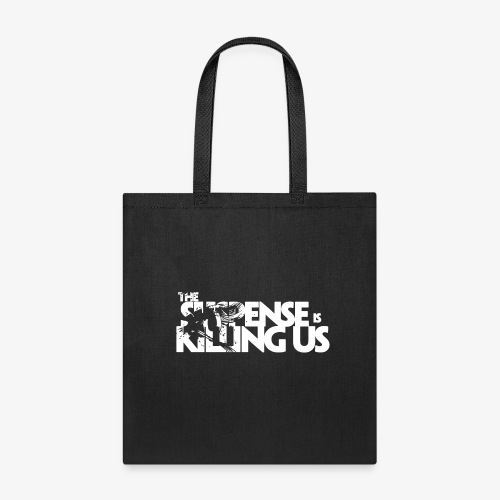 Suspense Is Killing Us White Logo - Tote Bag