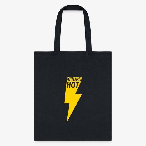 Caution Hot - Tote Bag