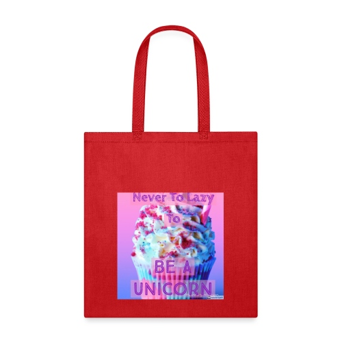 Never To Lazy To Be A Unicorn - Tote Bag