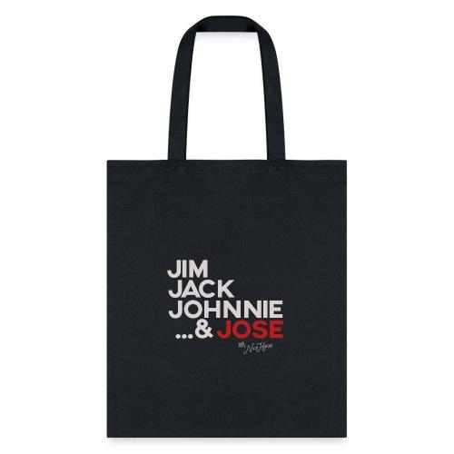 Jim Jack Johnnie & Jose - Tote Bag