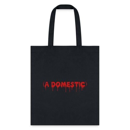 A Domestic - Tote Bag