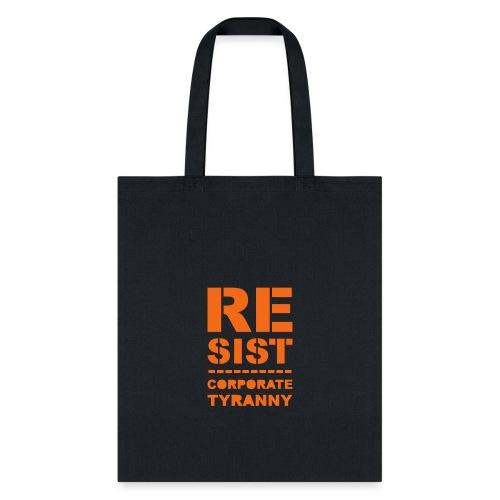 Resist CorporateTyranny 2017 - Tote Bag