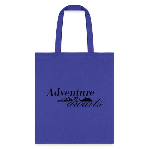 Adventure awaits - Tote Bag