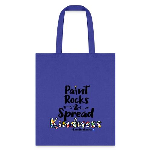 Paint Rocks, Spread Kindness_LawtonRocks - Tote Bag