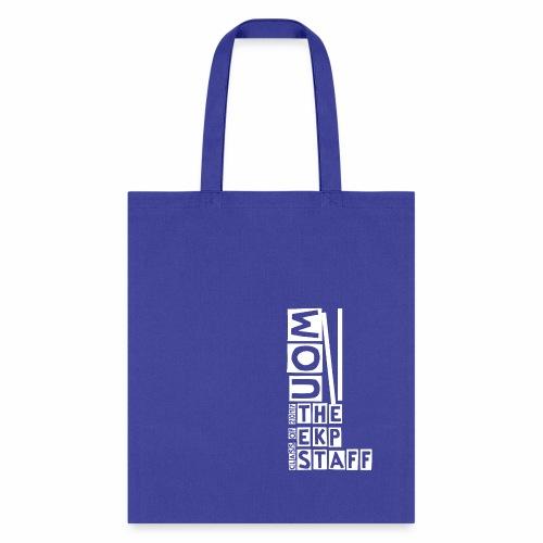 THE EKP STAFF - Tote Bag