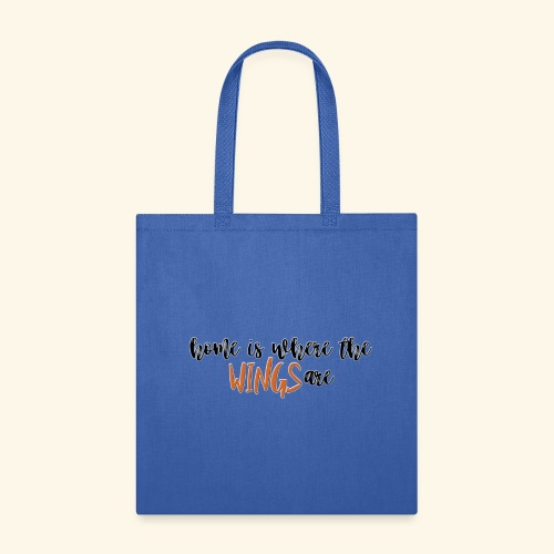 Home is where the wings are - Tote Bag