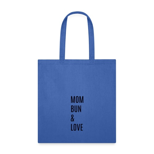 Mom Bun & Love - Tote Bag