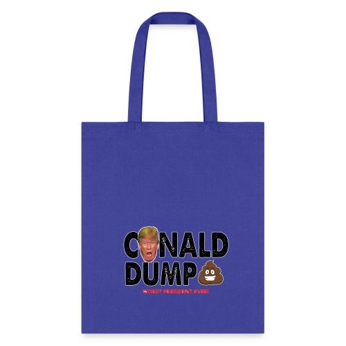 Conald Dump Worst President Ever - Tote Bag