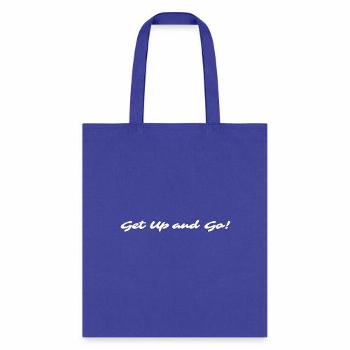 Get Up and Go! - Sarina - Tote Bag