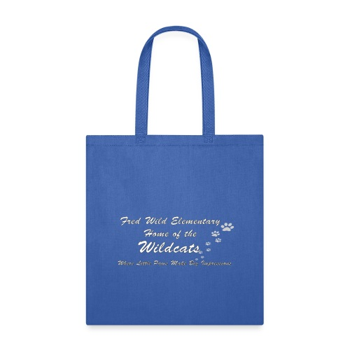 Home of the Wildcats - Tote Bag