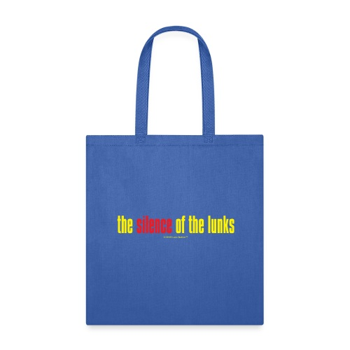 the silence of the lunks © - Tote Bag
