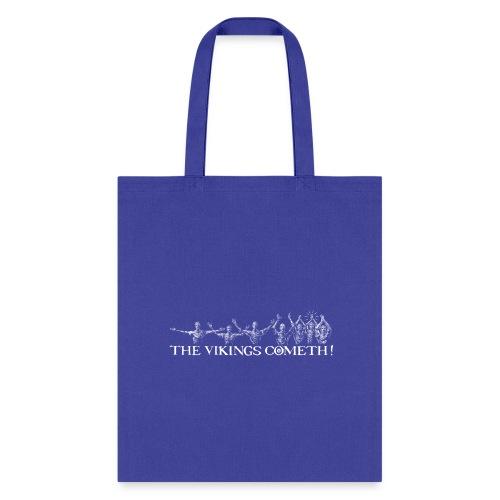 The Vikings Cometh - Tote Bag