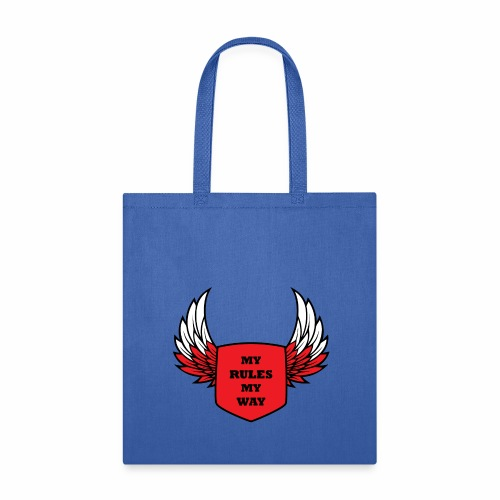 MY RULES MY WAY - Tote Bag