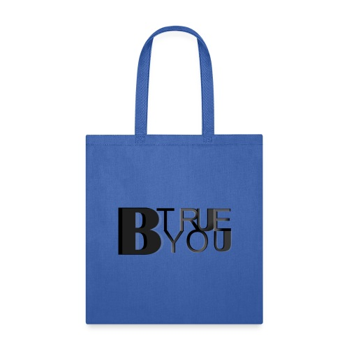 BeTrueBeYou artwork mockupV3 3 12 18 - Tote Bag