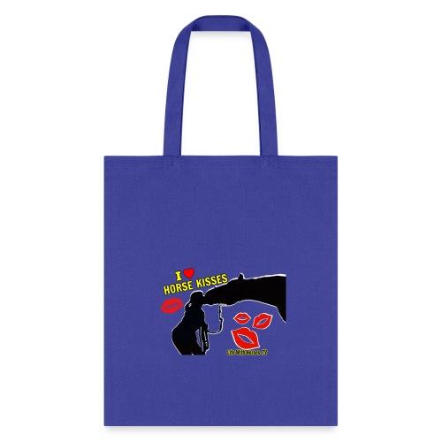I LOVE HORSE KISSES T-Shirt - Tote Bag