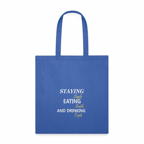 Funny T-shirt for Single My life goals are - Tote Bag