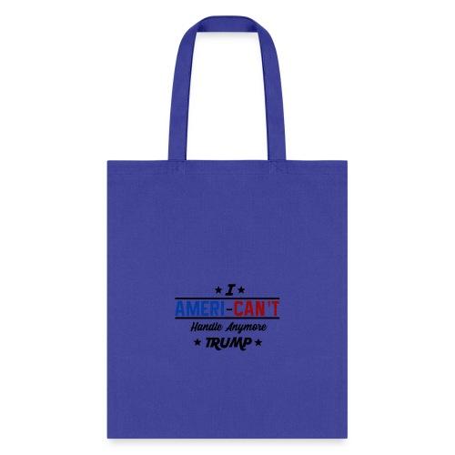 Anti-Trump American't - Tote Bag