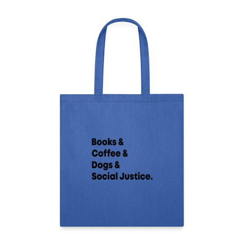 Book Coffee Dog Social Justice T shirt - Tote Bag