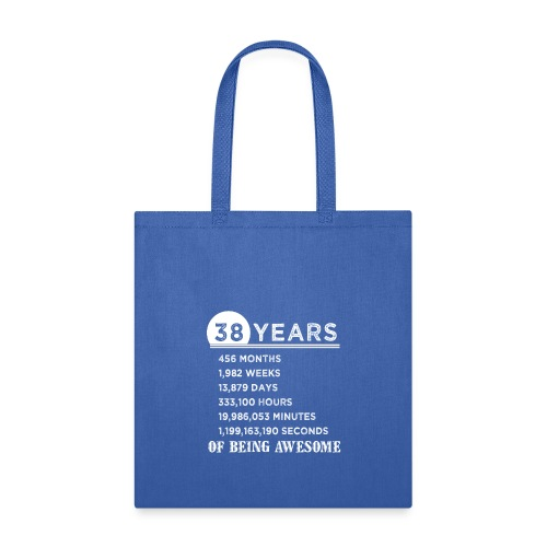 38th Birthday Gifts 38 Years Old of Being Awesome - Tote Bag