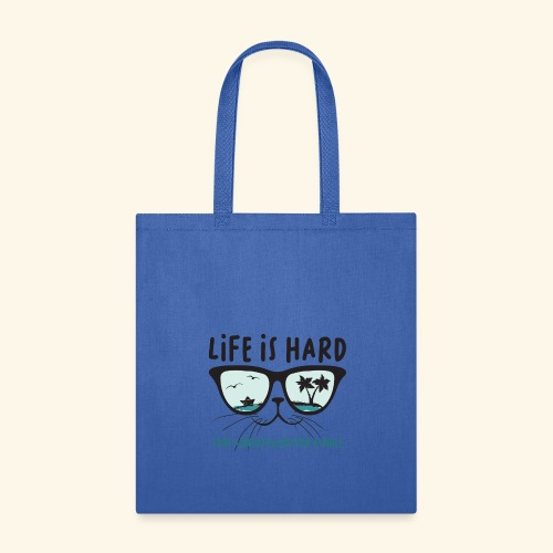 life is hard take a break enjoy for a while, Cat - Tote Bag
