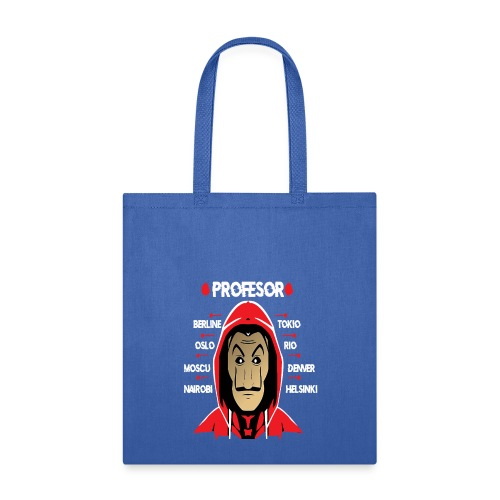 FOR LOVERS OF THE CASA DEL PAPEL - Tote Bag