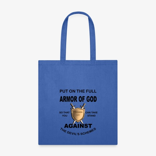 Put On The Full Armor Of God - Tote Bag
