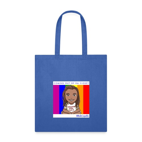 BobCapella Coming out da Closet - Tote Bag