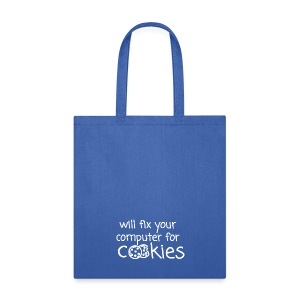 Will Fix Your Computer for Cookies - Tote Bag