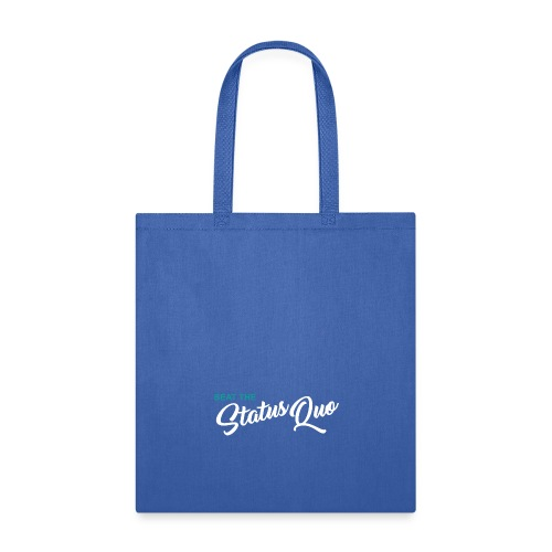 Beat The StatusQuo - Tote Bag