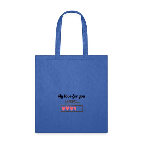 My Love For You - Tote Bag