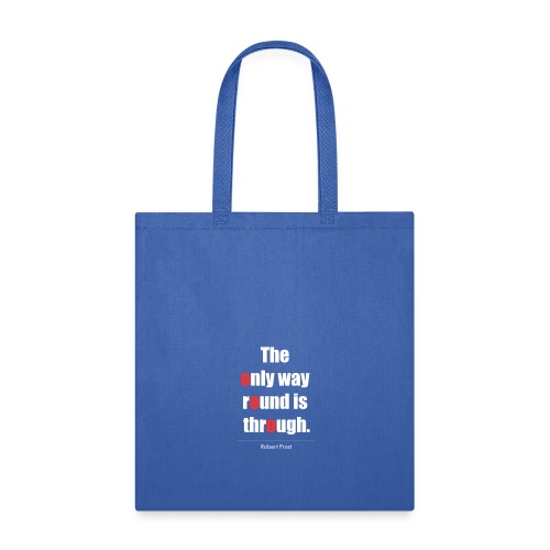 Inspirational Quote Frost - Tote Bag