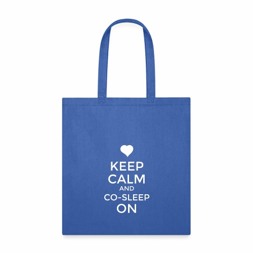 Keep Calm & Co-Sleep On - Tote Bag