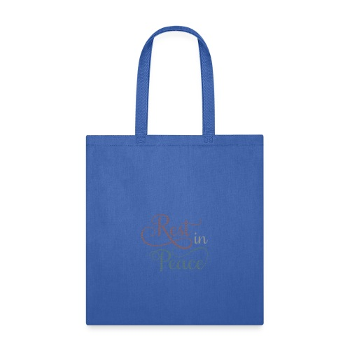 Rest in Peace - Tote Bag
