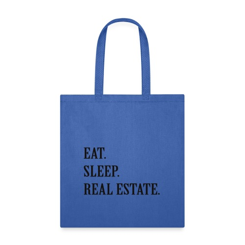 Real Estate Agent Life T's - Tote Bag