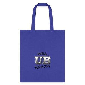 Will UB Ready - Tote Bag