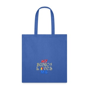 My Bunica Loves Me - Tote Bag