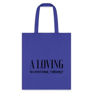 A loving OT - Tote Bag