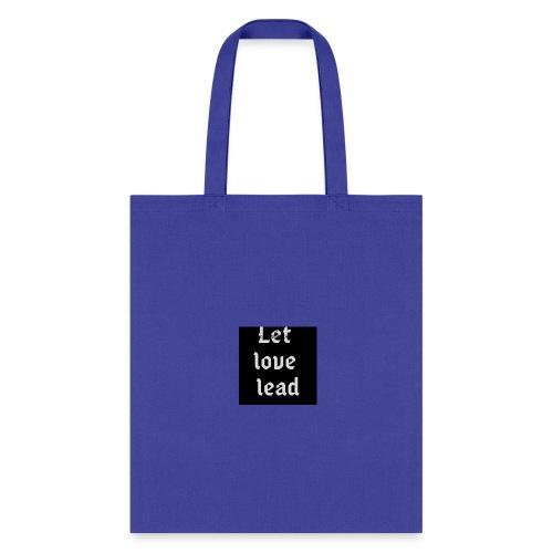 let love lead2 - Tote Bag