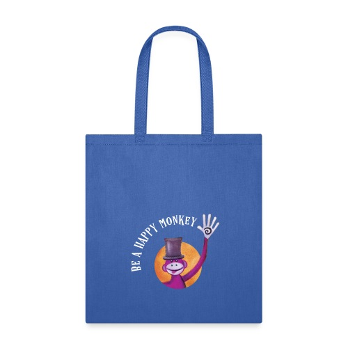 Be A Happy Monkey - Tote Bag