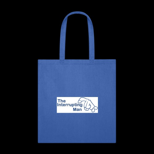 The Inturrepting Man - Tote Bag